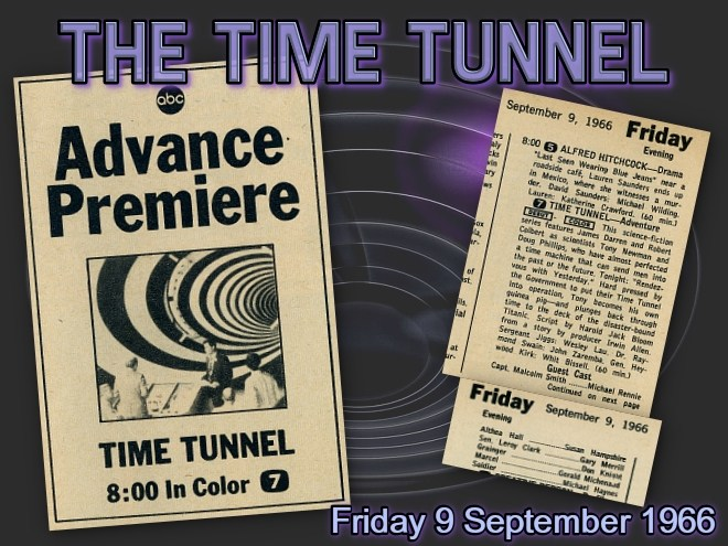 The Time Tunnel 50th Anniversary