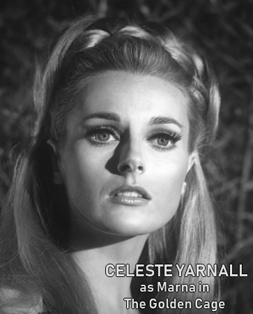 Celeste Yarnall in the Land of the Giants episode The Golden Cage