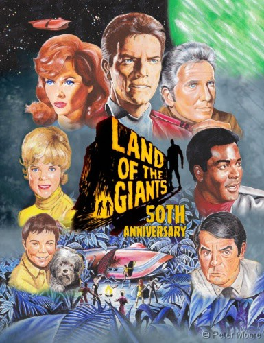 Land of the Giants 50th Anniversary