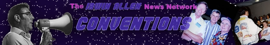The Irwin Allen News Network - Conventions